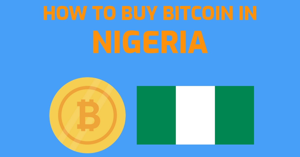 How to buy bitcoin in Nigeria in 3 Easy Steps (2021)